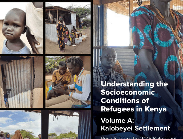 Understanding the Socioeconomic Conditions of Refugees in Kenya | Volume A: Kalobeyei Settlement - Results from the 2018 Kalobeyei Socioeconomic Survey - Kenya - ReliefWeb